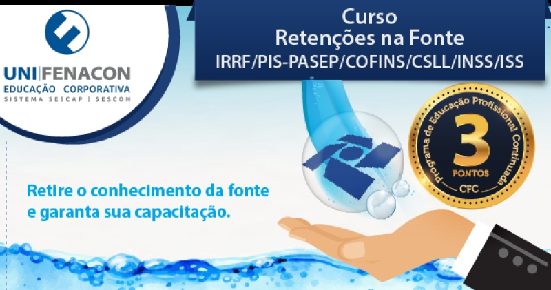 Retenções na Fonte IRRF/PIS-PASEP/COFINS/CSLL/INSS/ISS